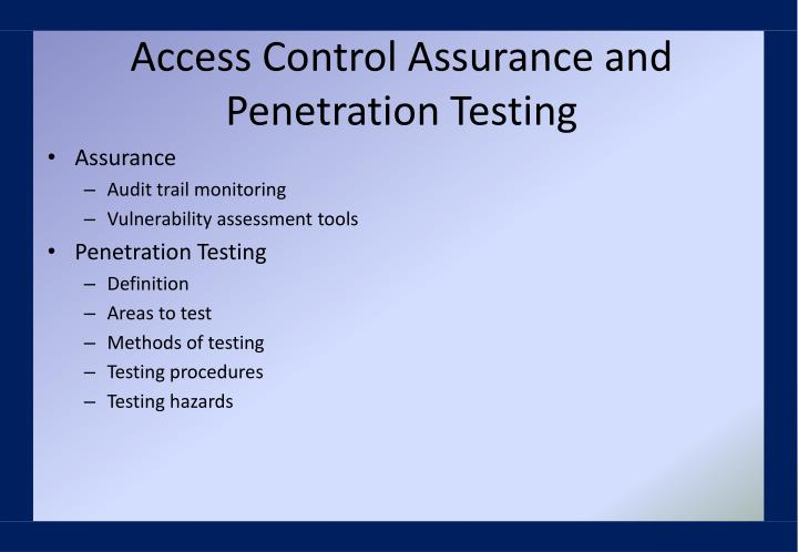 Access Control Assurance and Penetration Testing