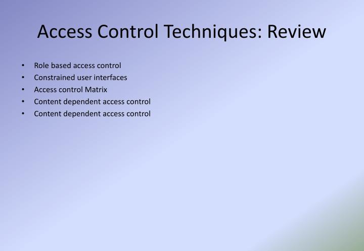 Access Control Techniques: Review