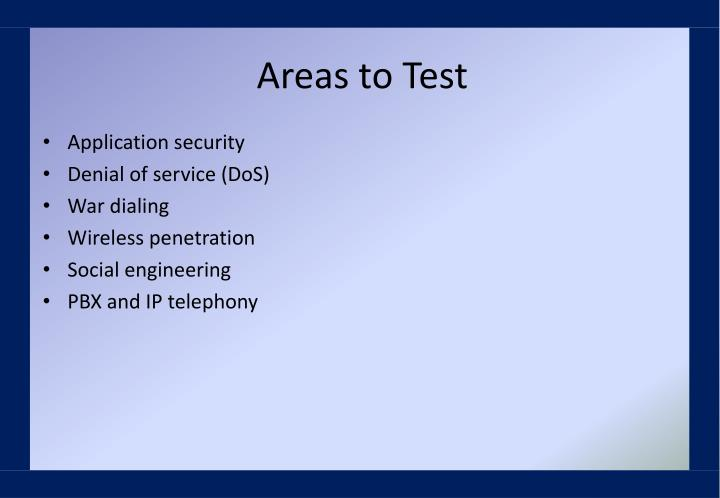 Areas to Test