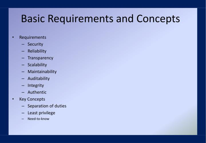 Basic Requirements and Concepts