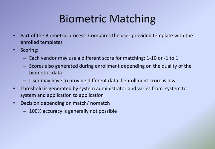 Biometric Matching
