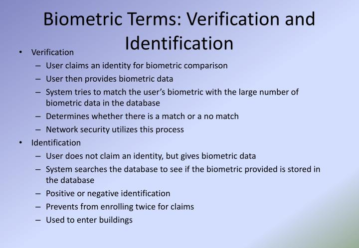 Biometric Terms: Verification and Identification