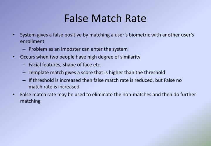False Match Rate
