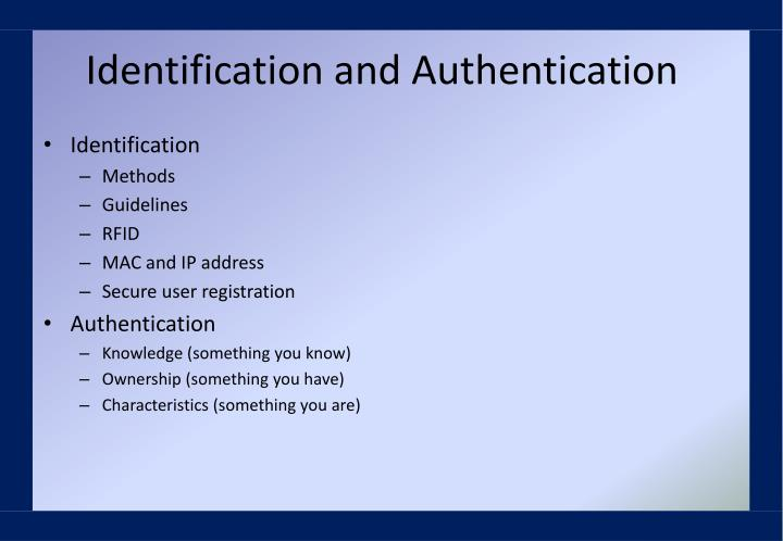 Identification and Authentication