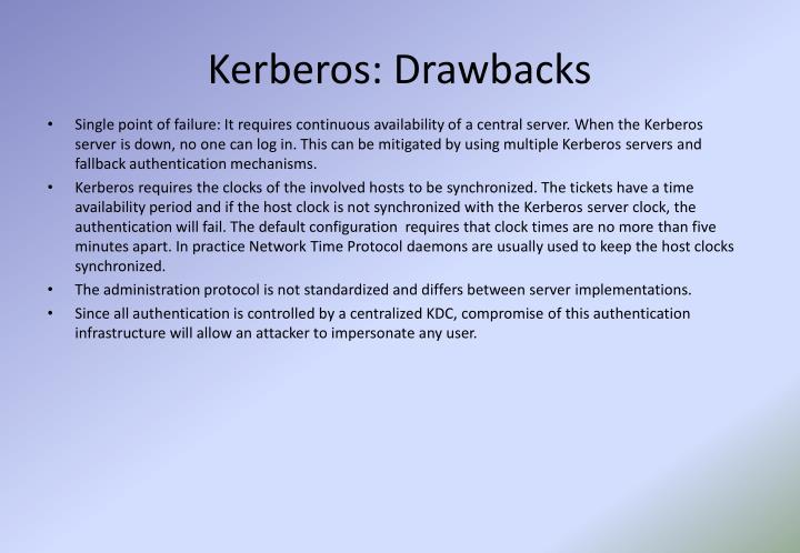 Kerberos: Drawbacks