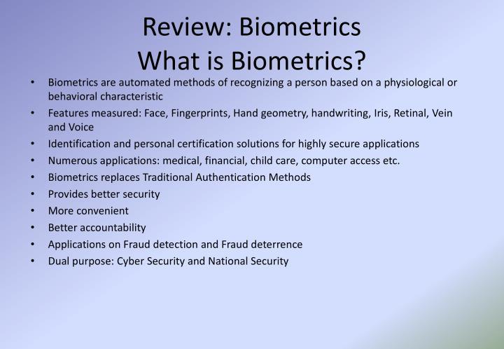 Review: Biometrics