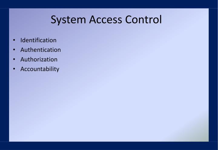 System Access Control