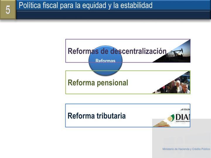 Política fiscal para la equidad y la estabilidad