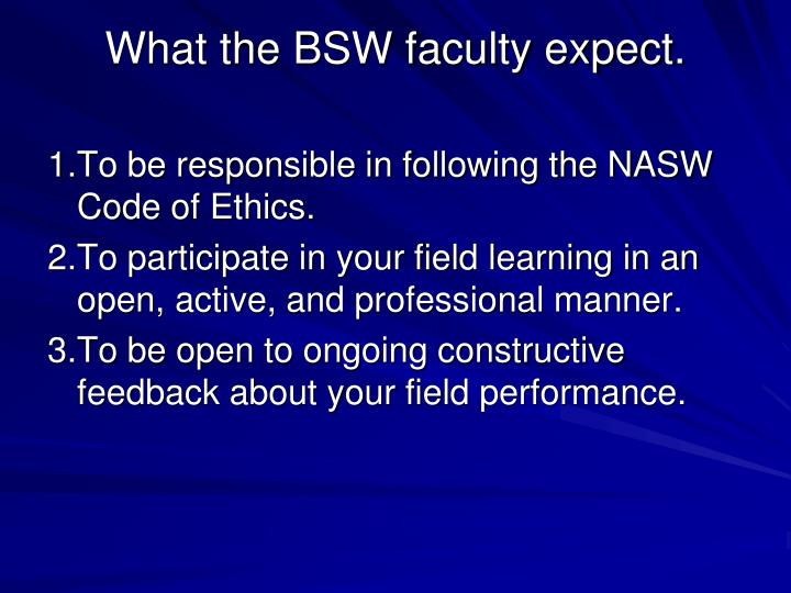 What the BSW faculty expect.