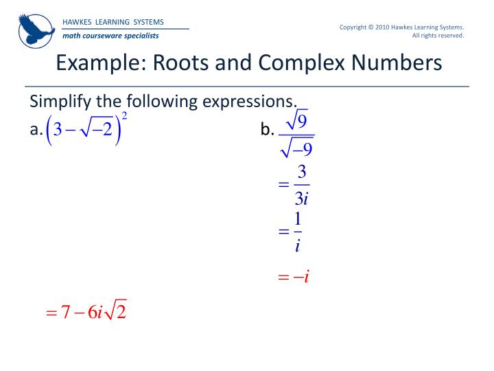 Example: Roots and Complex Numbers