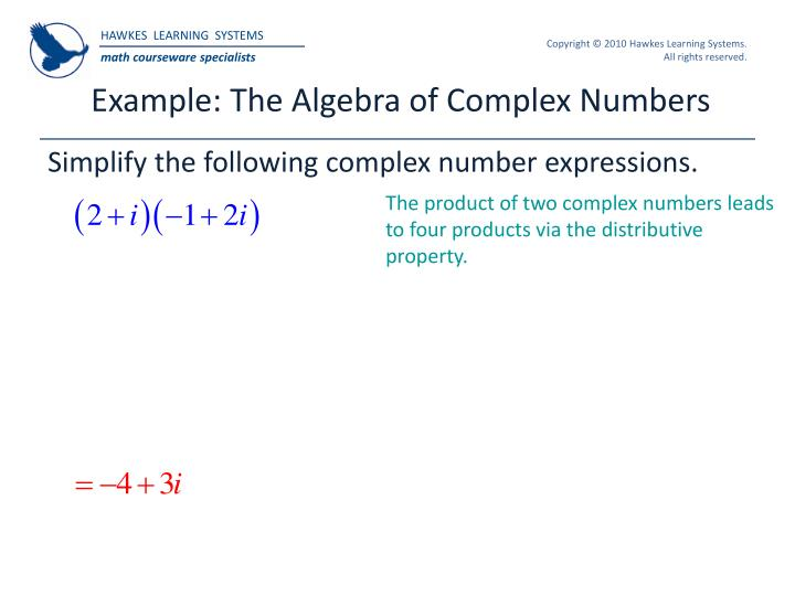 Example: The Algebra of Complex Numbers
