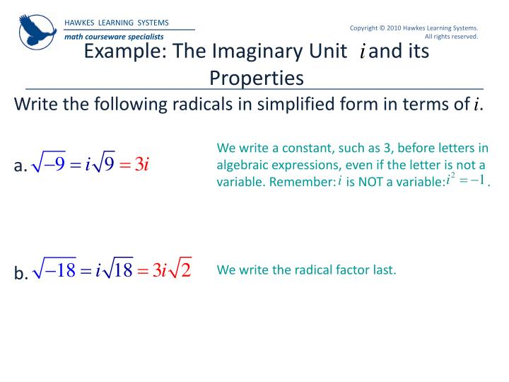 Example: The Imaginary Unit    and its Properties