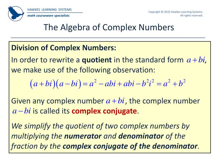 The Algebra of Complex Numbers
