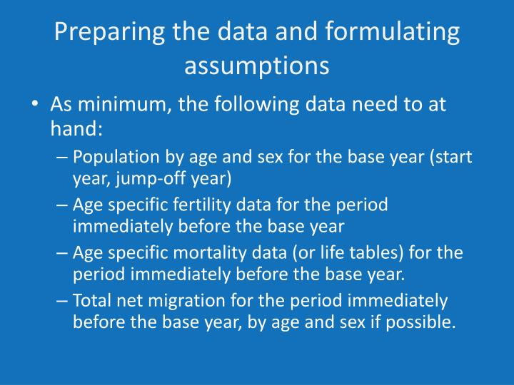 Preparing the data and formulating assumptions