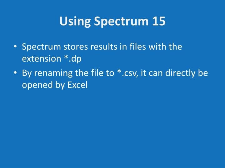 Using Spectrum 15