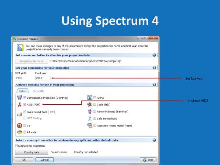 Using Spectrum 4