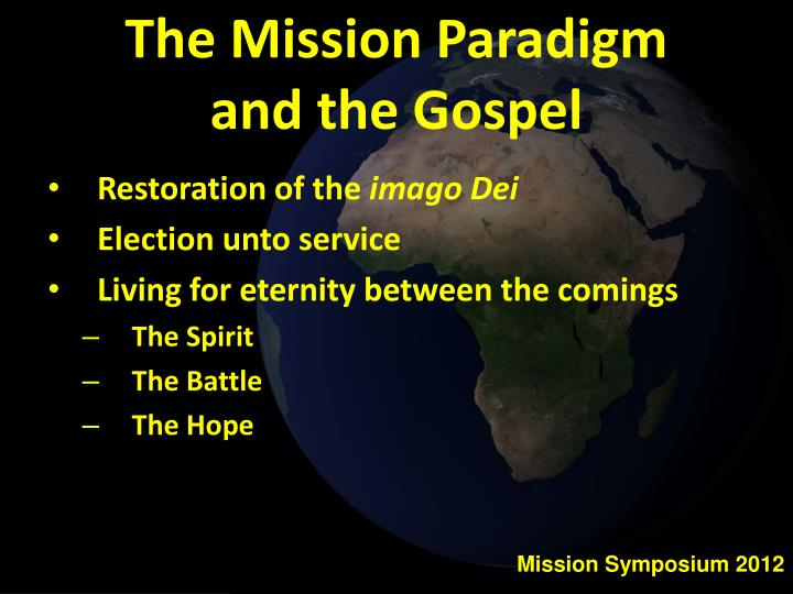 The Mission Paradigm