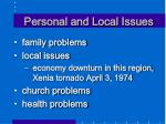 personal and local issues