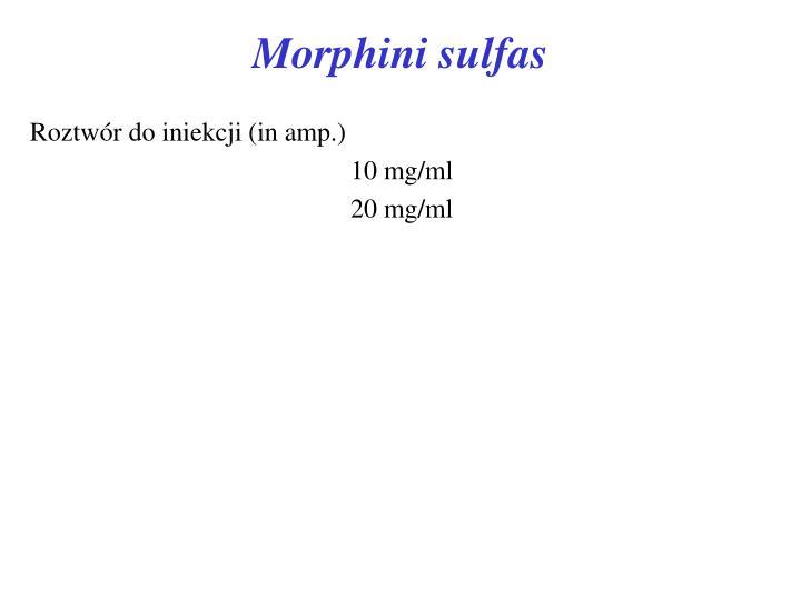 Morphini sulfas