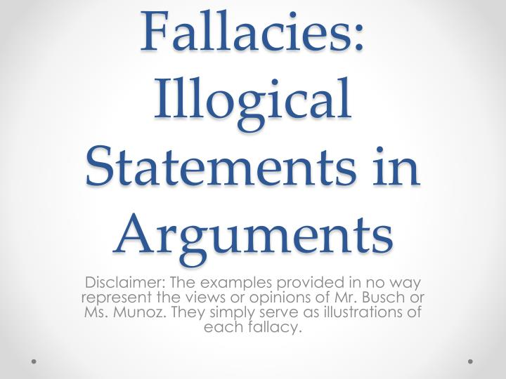 Fallacies illogical statements in arguments