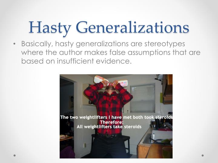 Hasty Generalizations