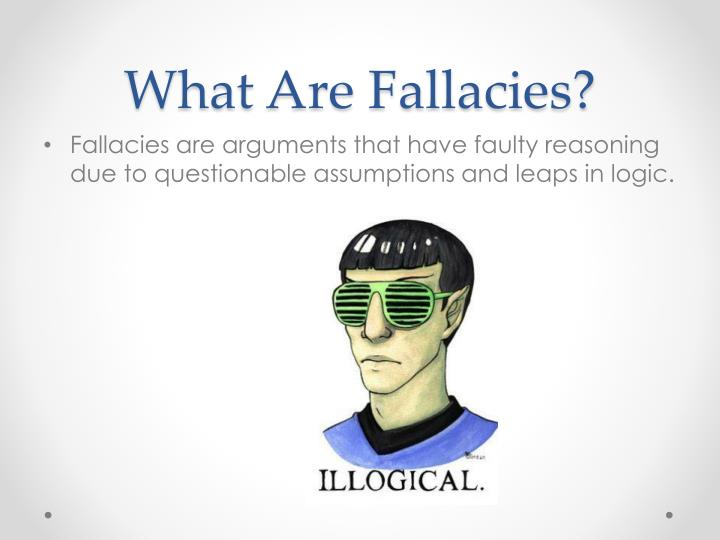 What are fallacies