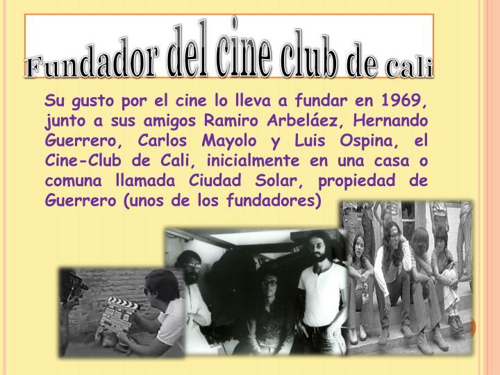 Fundador del cine club de