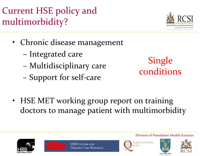 Current HSE policy and