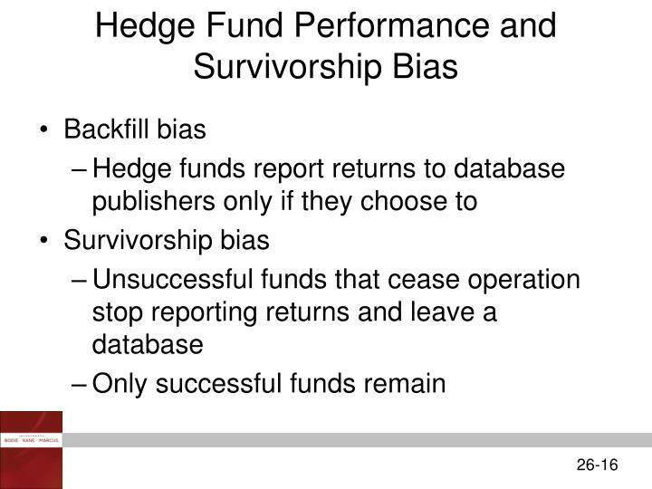 Hedge Fund Performance and Survivorship Bias