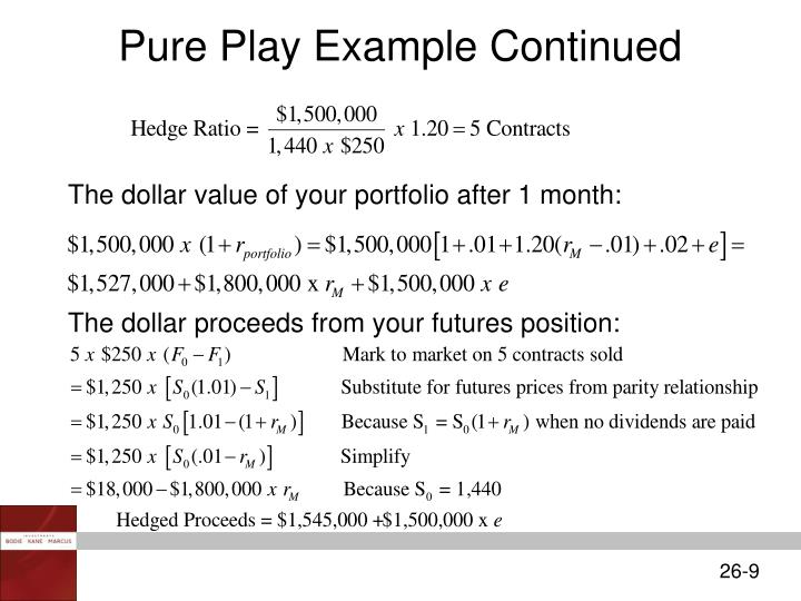Pure Play Example Continued