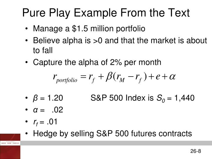 Pure Play Example From the Text