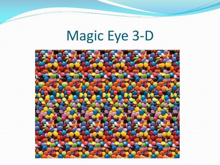 Magic Eye 3-D