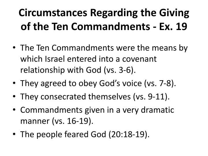 Circumstances Regarding the Giving of the Ten Commandments - Ex. 19