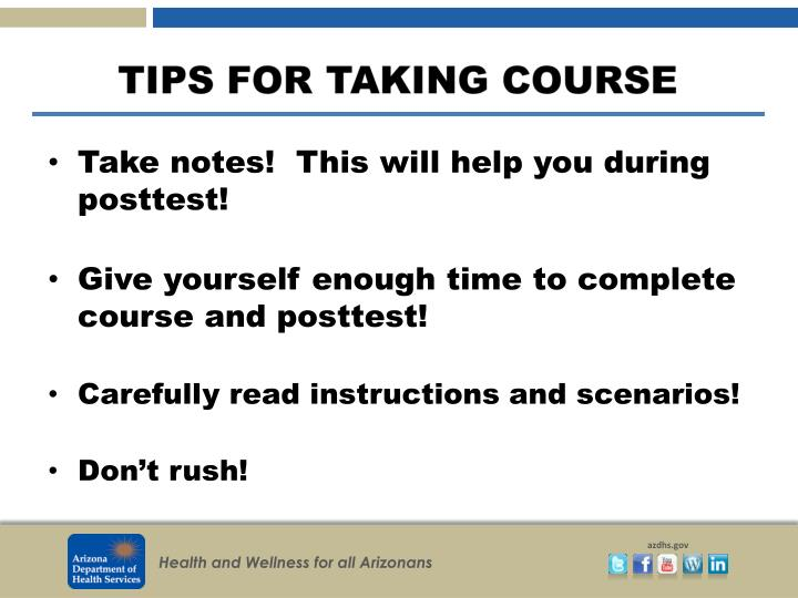 Take notes!  This will help you during posttest!