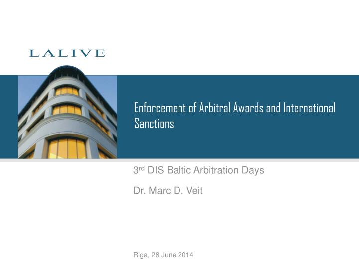 Enforcement of Arbitral Awards and International Sanctions