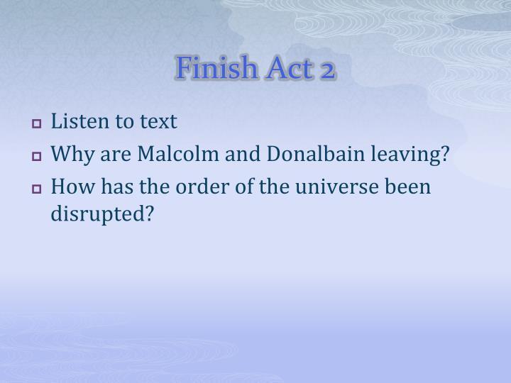 Finish Act 2