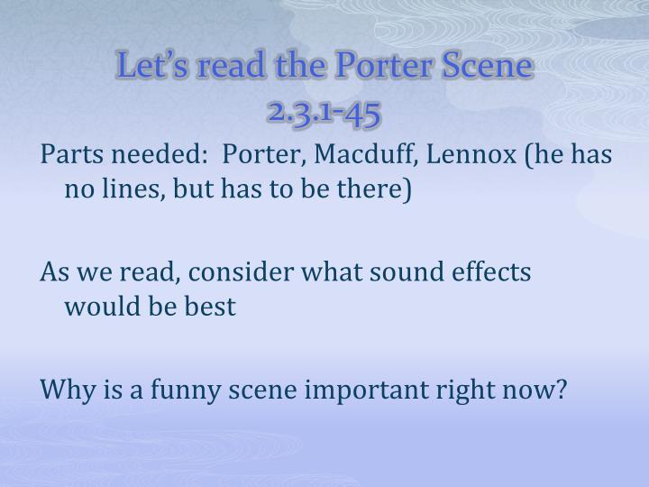 Let's read the Porter Scene