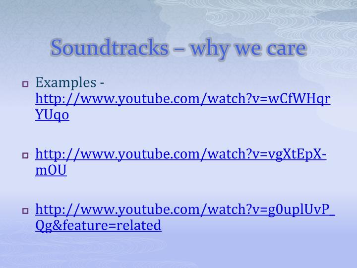 Soundtracks why we care