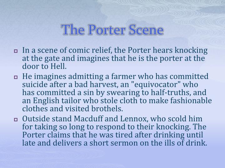 The Porter Scene