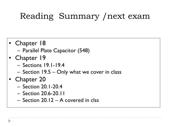 Reading  Summary /next exam