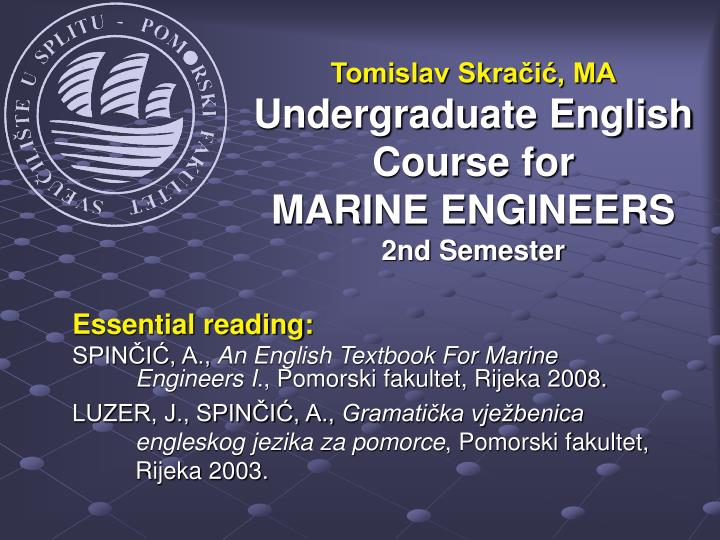 Tomislav skra i ma undergraduate english course for mari ne engineers 2nd semester