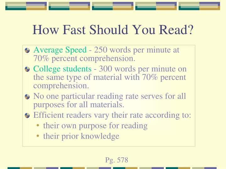 How Fast Should You Read?
