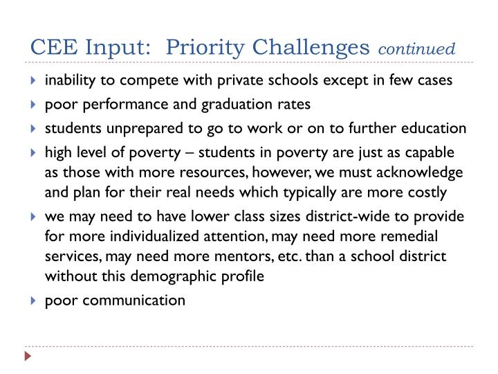 CEE Input:  Priority Challenges