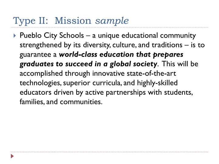 Type II:  Mission
