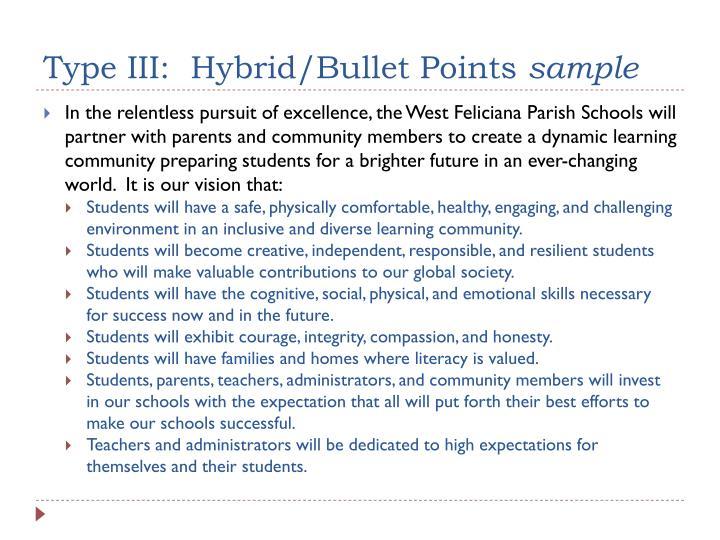 Type III:  Hybrid/Bullet Points