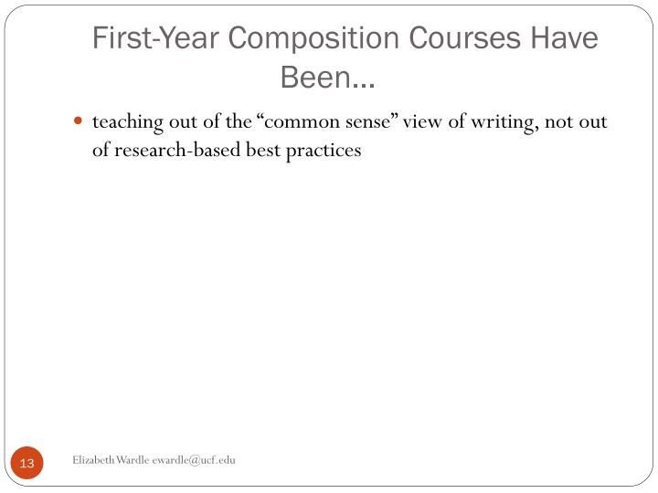 First-Year Composition Courses Have Been…