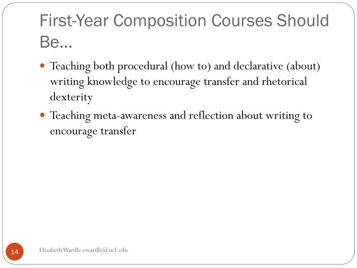 First-Year Composition Courses Should Be…