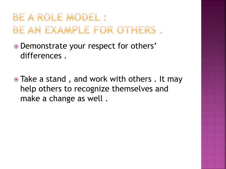 Be A Role model :