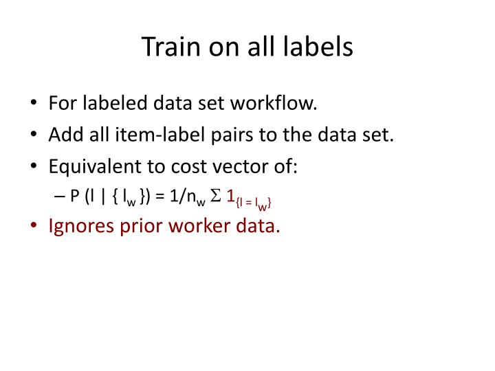 Train on all labels