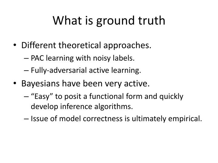 What is ground truth